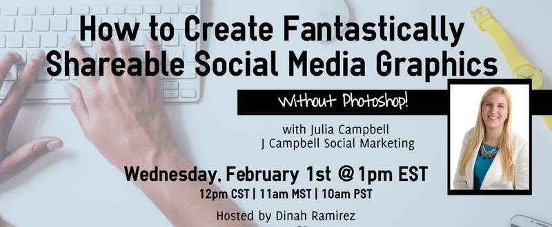 Webinar Recap: How to Create Fantastically Shareable Social Media Graphics (Without Photoshop!)