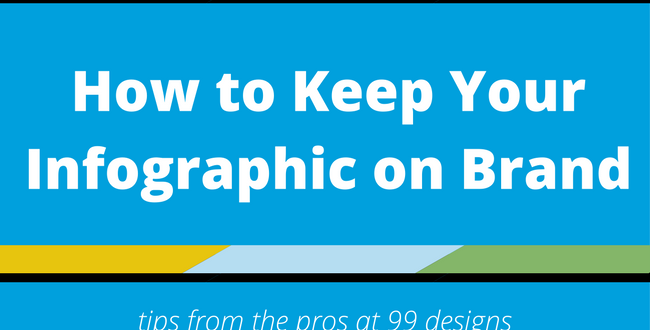How to Keep Your Infographic on Brand